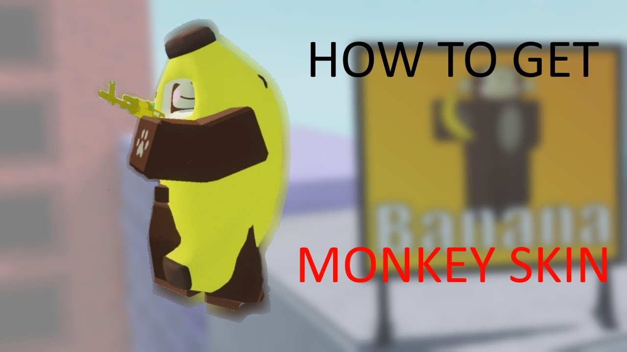 how to get monkey skin in arsenal youtube