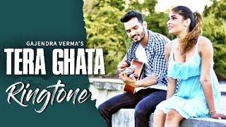 Tera Ghata Ringtone download Mp3 | Latest Ringtone 2018 | Hindi Love Song Ringtone |