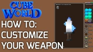 Cube World: How To Customize Your Weapon / Spirit Stones Explained