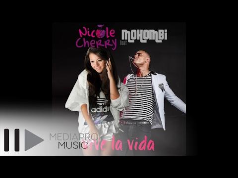 Nicole Cherry Feat Mohombi - Vive La Vida
