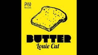 Louie Cut - Butter [Minimal Techno]