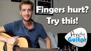 Fingers hurt from playing guitar? Try this! Beginners Guitar Lesson