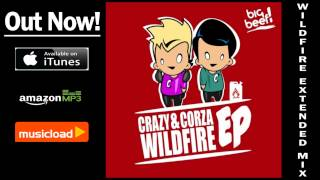 Crazy & Corza - Wildfire (Extended Mix) /// VÖ: 08.02.2013