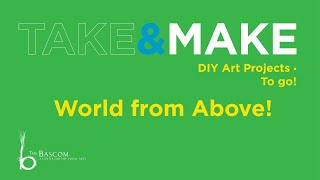 Take and Make - The World from Above - Introduction