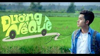 [Nhạc Tết 2017] Đường Về Quê - Jun Phạm (Lyrics)