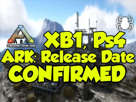 ARK: Survival Evolved | Xbox Preview *RELEASE DATE CONFIRMED! | Xbox One/Ps4 Full Release