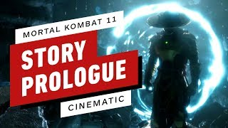 Mortal Kombat 11 - Story Prologue Cinematic