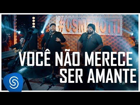 César Menotti & Fabiano - Você Não Merece Ser Amante (Não Importa o Lugar) [Vídeo Oficial]