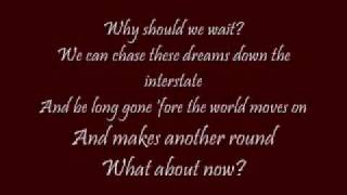 What About Now Lonestar with lyrics