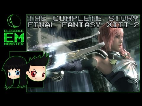 Complete Story - Final Fantasy XIII-2