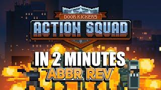 Abbreviated Reviews - Door Kickers: Action Squad