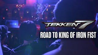 Road To King of Iron Fist - Tekken 7 Documentary