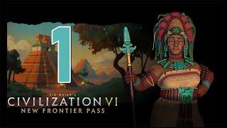 Прохождение Civilization 6: New Frontier #1 - Новая партия с режимом «Апокалипсис» [Майя - Божество]
