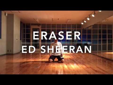 Eraser / Ed Sheeran | HIROKI choreography | Japan