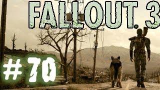 Fallout 3. Прохождение 70 - Конец...