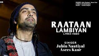 Raataan Lambiyan LYRICS। Jubin Nautiyal & Asees Kaur। Shershaah। Tanishk Bagchi