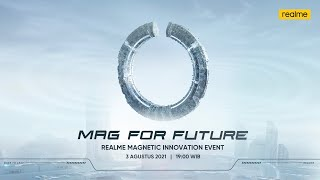 Mag For Future   realme Magnetic Innovation Event