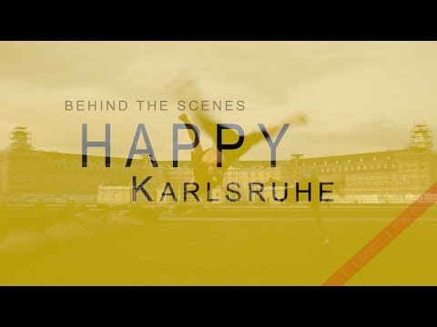 "Making Of ""Happy Karlsruhe"" (Pharrell Williams) Behind The Scenes"