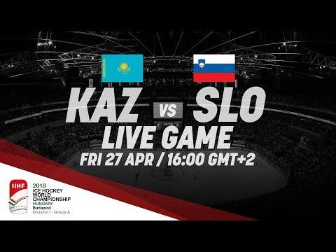 Kazakhstan - Slovenia | Live | 2018 IIHF Ice Hockey World Championship Division I Group A