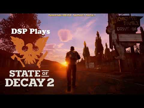 Pre-Stream May 19, 2018: State of Decay Continues, 2nd Stream is Being Determined