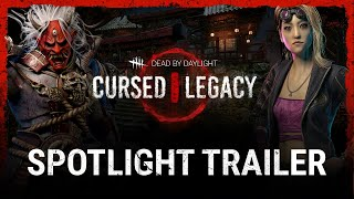 Dead by Daylight | Cursed Legacy | Spotlight