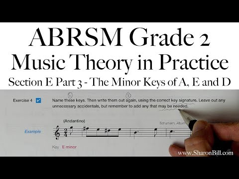 ABRSM Grade 2 Music Theory Section E Part 3 The Minor Keys of A, E and D with Sharon Bill
