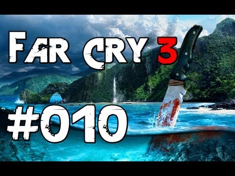 Let's Play Far Cry 3 #010 | HAIANGRIFF [Deutsch] [HD] [Blind]