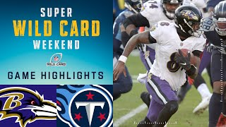 Ravens vs. Titans Super Wild Card Weekend Highlights | NFL 2020 Playoffs