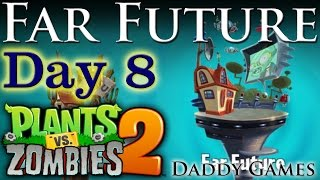 Plants Vs Zombies 2: Far Future - Day 8 (ANDROID- Google Play Version)