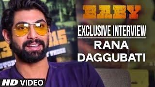 Exclusive: Rana Daggubati Interview   Baby - Releasing 23rd January 2015