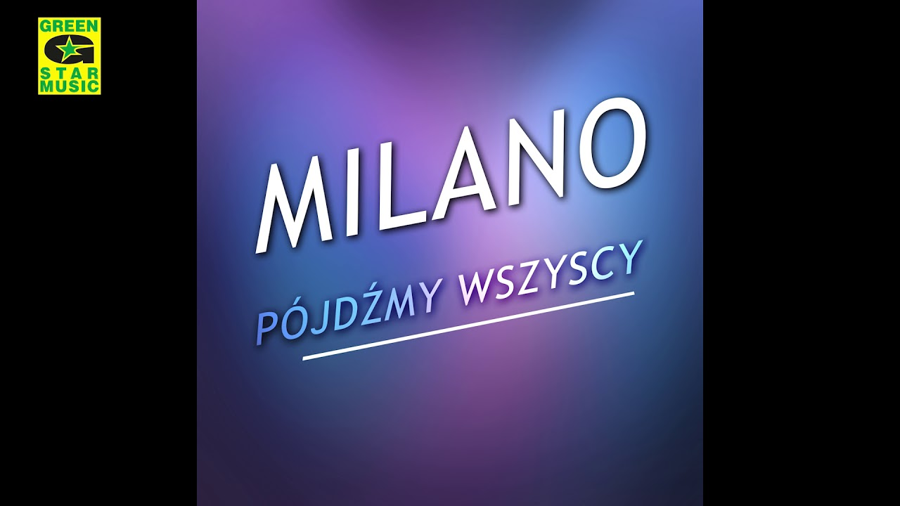 Milano – Pójdźmy Wszyscy (Kolęda 2017)