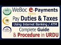 WeBoc E-Payments Procedure Pay Duties & Taxes Using Online Banking/ATM-Create Payment through 1 Link