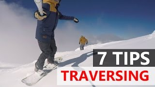 7 Tips for Traversing on your Snowboard