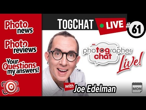 🔴 TogChat™ #61 - Sony A9 Overheating?  Canon & Nikon Rumors and Photo Reviews with your Q&A