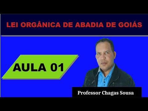 LEI ORGÂNICA DE ABADIA DE GOIÁS # AULA 01/Prof. Chagas Sousa