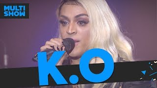 K.O | Pabllo Vittar | Música Boa Ao Vivo | Música Multishow