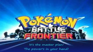 Battle Frontier - Theme from Pokémon Battle Frontier [LYRICS]