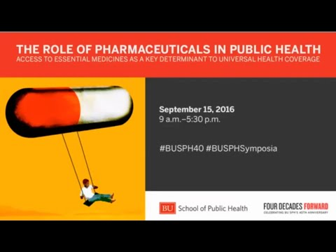 The Role of Pharmaceuticals in Public Health: Afternoon Panel