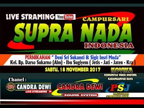LIVE STREAMING CANDRA DEWI //Cs. SUPRA NADA // 18 NOVEMBER 2017