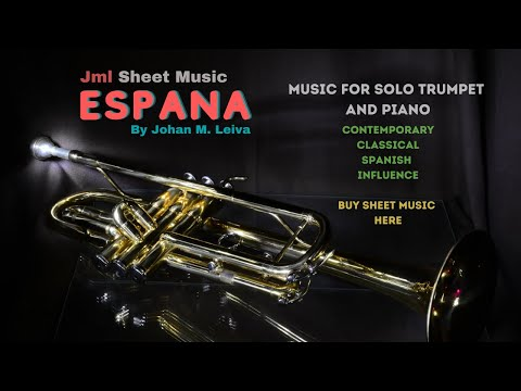 Espana - for solo trumpet and piano by Johan M. Leiva