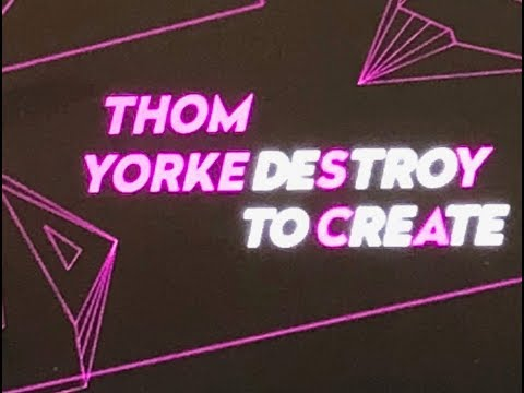 Thom Yorke - Destroy to Create | Is this what we've been waiting for?