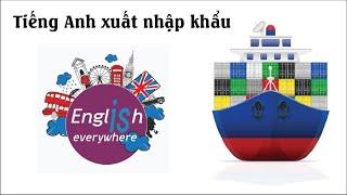 Anh-Việt_Bài 1: Giới thiệu ngoại thương Việt Nam