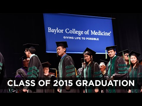 Baylor College of Medicine Graduation 2015