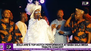 BOLA ARE'S TOP NOTCH PERFORMANCE AT BABA SALA'S  MEGA TRIBUTE CONCERT