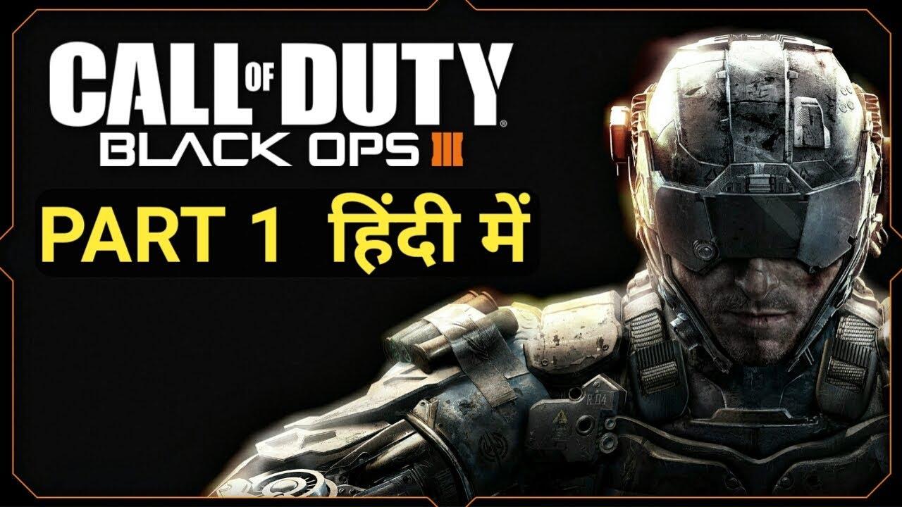 Call Of Duty Black Ops 3 Hindi Walkthrough Gameplay Part 1