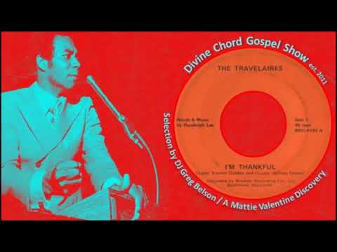 Gospel Funk 45 - The Travelaires - 'I'm thankful'