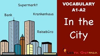 Learn German | German Vocabulary | In der Stadt | In the city | A1