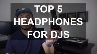 Download lagu DJ Tips - Top 5 Headphones For DJs