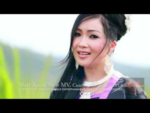 KUVPAUB: MAIV XYOOJ NEW MUSIC VIDEO 2014 by Golden World Entertainment