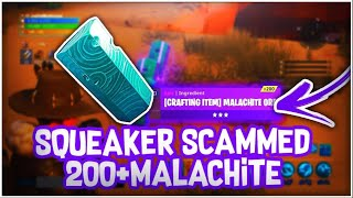 Fortnite squeaker scammer gets scammed for 200 malachite